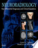 Neuroradiology  Key Differential Diagnoses and Clinical Questions E Book Book