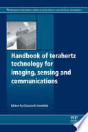 Handbook of Terahertz Technology for Imaging  Sensing and Communications
