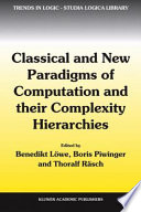 Classical and New Paradigms of Computation and their Complexity Hierarchies