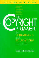 The Copyright Primer For Librarians And Educators Book PDF