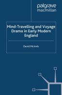 Mind-Travelling and Voyage Drama in Early Modern England Pdf/ePub eBook