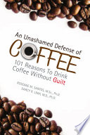An Unashamed Defense of Coffee