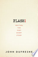 FLASH   Writing the Very Short Story