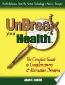 Unbreak Your Health