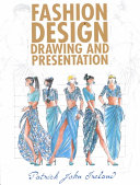 Fashion Design Drawing and Presentation