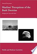 Muslims Perceptions Of The Bush Doctrine