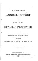 Annual Report of the New York Catholic Protectory to the ...