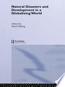 Natural Disasters and Development in a Globalizing World Book