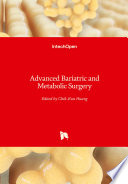 Advanced Bariatric and Metabolic Surgery