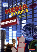 Wjec Gcse Media Studies Teacher's Guide
