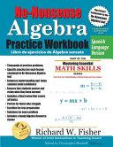 No Nonsense Algebra Practice Workbook  Spanish Language Version