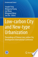 Low carbon City and New type Urbanization
