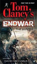 Tom Clancy's EndWar: The Hunted Pdf/ePub eBook