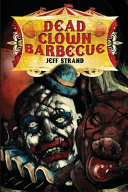 Dead Clown Barbeque, 2nd Edition LS Paperback