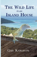The Wild Life in an Island House