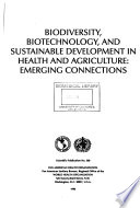 Biodiversity, Biotechnology and Sustainable Development in Health and Agriculture