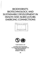 Biodiversity  Biotechnology and Sustainable Development in Health and Agriculture