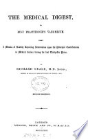 The medical digest  a means of ready reference to the principal contributions to medical science during the last thirty years Book