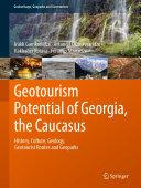 Geotourism Potential of Georgia, the Caucasus [Pdf/ePub] eBook