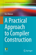 A Practical Approach to Compiler Construction [Pdf/ePub] eBook
