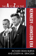The A to Z of the Kennedy Johnson Era