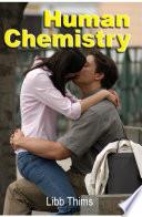 Human Chemistry Volume One