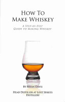 How to Make Whiskey