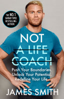 Not a Life Coach: Push Your Boundaries. Unlock Your Potential. Redefine Your Life. Pdf/ePub eBook