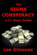 Pdf The Sigma Conspiracy: a J.T. Ryan Thriller