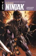 Ninjak Vol. 1: Weaponeer