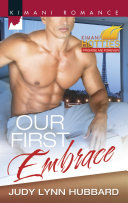 Our First Embrace Kimani Hotties