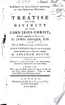 The Deity Of Jesus Christ Essential To The Christian Religion A New Edition Of The English Translation Revised By Abraham Booth
