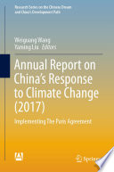 Annual Report on China   s Response to Climate Change  2017  Book