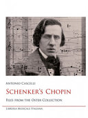 Schenker's Chopin. Files from the Oster Collection