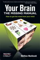 Your Brain: The Missing Manual [Pdf/ePub] eBook
