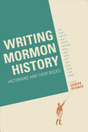 Writing Mormon History  Historians and Their Books