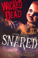 Wicked Dead  Snared