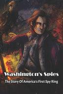 Washington s Spies Book