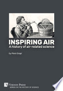 Inspiring air  A history of air related science