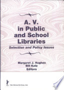 A V  in Public and School Libraries