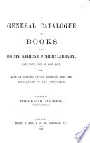 A General Catalogue of Books in the South African Public Library  Cape Town  Cape of Good Hope Book