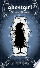ghostgirl Xmas Spirit