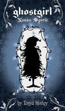 ghostgirl Xmas Spirit Book