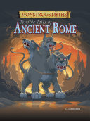 Monstrous Myths  Terrible Tales of Ancient Rome