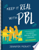 Keep It Real With PBL  Secondary