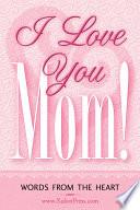 I Love You Mom  Book PDF