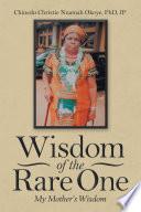 Wisdom of the Rare One