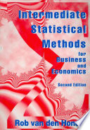Intermediate Statistical Methods for Business and Economics