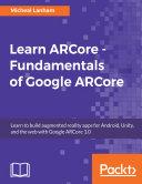 Learn ARCore   Fundamentals of Google ARCore