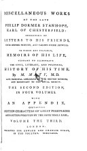 Miscellaneous Works, Consisting Of Letters To His Frieds, ... To Which Are Prefixed, Memoirs Of His Life, by M Maty (etc.)